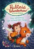 Das Geheimnis der schwarzen Feder / Rubinia Wunderherz Bd.2 (eBook, ePUB)