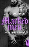 In seinen Augen / Marked Men Bd.1 (eBook, ePUB)