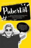 Pubertät - Eltern zwischen Schulwahnsinn, Stimmungsschwankungen und Erwachsenwerden (eBook, ePUB)