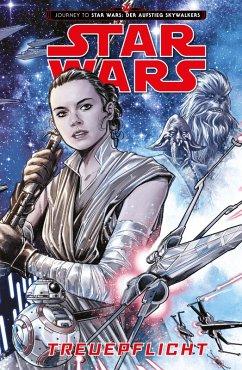 Star Wars - Treuepflicht (Journey to Star Wars: Der Aufstieg Skywalkers) (eBook, PDF) - Sacks, Ethan