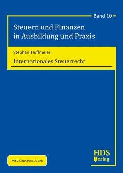 Internationales Steuerrecht (eBook, PDF) - Hüffmeier, Stephan