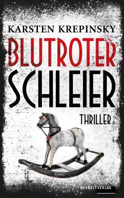 Blutroter Schleier (eBook, ePUB) - Krepinsky, Karsten
