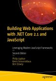 Building Web Applications with .NET Core 2.1 and JavaScript (eBook, PDF)