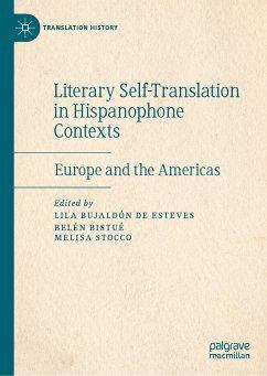 Literary Self-Translation in Hispanophone Contexts - La autotraducción literaria en contextos de habla hispana (eBook, PDF)