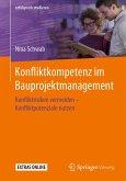Konfliktkompetenz im Bauprojektmanagement (eBook, PDF)