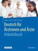 Deutsch für Ärztinnen und Ärzte - Arbeitsbuch (eBook, PDF)