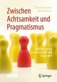 Zwischen Achtsamkeit und Pragmatismus (eBook, PDF)