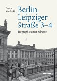Berlin, Leipziger Straße 3-4 (eBook, PDF)