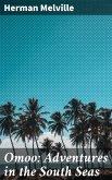 Omoo: Adventures in the South Seas (eBook, ePUB)
