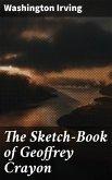 The Sketch-Book of Geoffrey Crayon (eBook, ePUB)