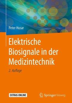 Elektrische Biosignale in der Medizintechnik (eBook, PDF) - Husar, Peter