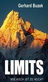 Limits - Wie hoch ist zu hoch? (eBook, ePUB)