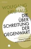 Die Überschreitung der Gegenwart (eBook, ePUB)