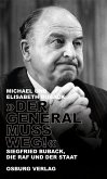 """Der General muss weg!"" (eBook, ePUB)"