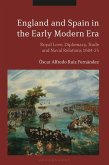 England and Spain in the Early Modern Era (eBook, PDF)