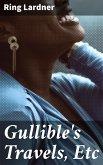 Gullible's Travels, Etc (eBook, ePUB)