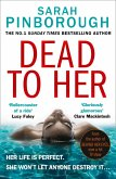 Dead to Her: The most gripping crime thriller book you have to read in 2020 from the No. 1 Sunday Times bestselling author! (eBook, ePUB)