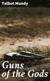 Guns of the Gods (eBook, ePUB)