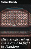 Hira Singh : when India came to fight in Flanders (eBook, ePUB)
