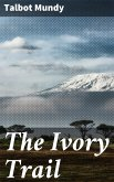 The Ivory Trail (eBook, ePUB)