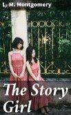 The Story Girl (eBook, ePUB)