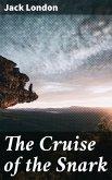 The Cruise of the Snark (eBook, ePUB)