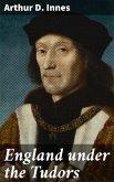 England under the Tudors (eBook, ePUB)