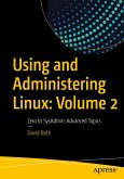 Using and Administering Linux: Volume 2 (eBook, PDF)