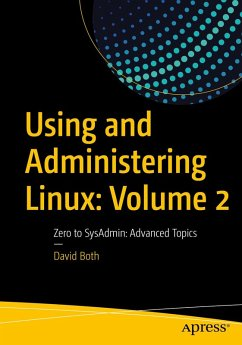 Using and Administering Linux: Volume 2 (eBook, PDF) - Both, David