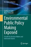 Environmental Public Policy Making Exposed (eBook, PDF)