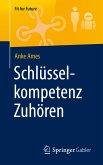 Schlüsselkompetenz Zuhören (eBook, PDF)