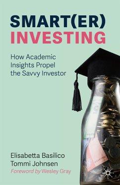Smart(er) Investing (eBook, PDF) - Basilico, Elisabetta; Johnsen, Tommi