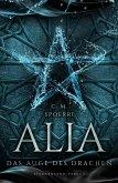 Das Auge des Drachen / Alia Bd.4