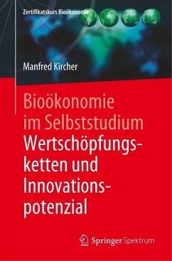 Bioökonomie im Selbststudium: Wertschöpfungsketten und Innovationspotenzial