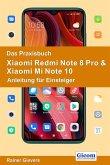 Das Praxisbuch Xiaomi Redmi Note 8 Pro & Xiaomi Mi Note 10 - Anleitung für Einsteiger