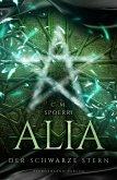 Der schwarze Stern / Alia Bd.2