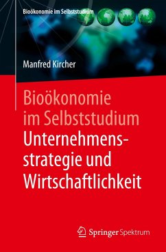 Bioökonomie im Selbststudium: Unternehmensstrategie und Wirtschaftlichkeit