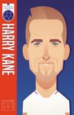 Harry Kane (Football Legends #2)