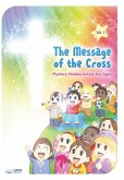 The Message of the Cross (Vol.1)