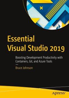 Essential Visual Studio 2019 - Johnson, Bruce