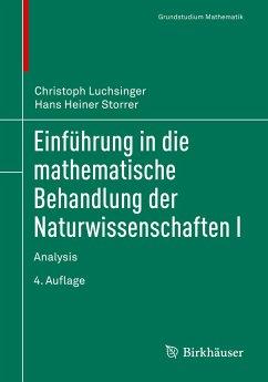 Einführung in die mathematische Behandlung der Naturwissenschaften I - Luchsinger, Christoph; Storrer, Hans Heiner