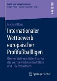 Internationaler Wettbewerb europäischer Profifußballligen