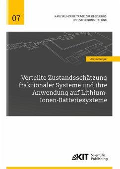 Verteilte Zustandsschätzung fraktionaler Systeme und ihre Anwendung auf Lithium-Ionen-Batteriesysteme