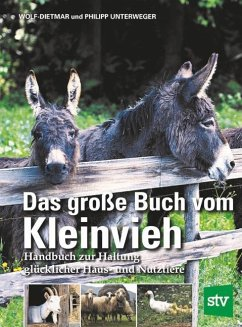 Das große Buch vom Kleinvieh - Unterweger, Wolf-Dietmar; Unterweger, Philipp