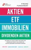 Finanzfundament: Das große 4 in 1 Buch!