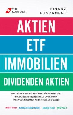 Finanzfundament: Das große 4 in 1 Buch! - Treiler, Markus; Jännert, Maximilian Heinrich; Vester, Friedrich; Saletti, Mario