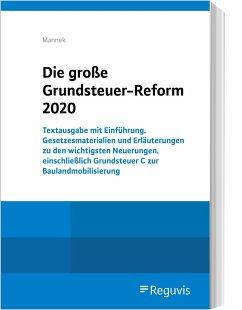 Die große Grundsteuer-Reform 2020 - Mannek, Wilfried