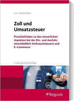 Zoll und Umsatzsteuer - Schrömbges, Ulrich;Lux, Michael