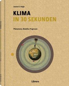KLIMA IN 30 SEKUNDEN - Haigh, Joanna D.