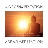 Morgenmeditation   Abendmeditation   Geführte Tiefenentspannung (MP3-Download)